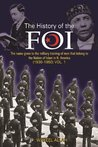 The History of the FOI, Volume 1: The Name Given to the Military Training of Men That Belong to the Nation of Islam in North America