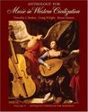 Anthology for Music in Western Civilization, Vol. 1: Antiquity Through the Baroque