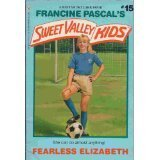 Fearless Elizabeth by Francine Pascal