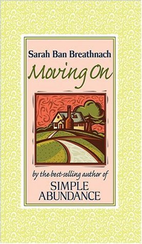 Moving On by Sarah Ban Breathnach