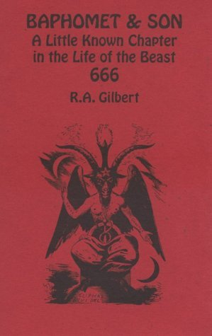 Baphomet and Son: A Little Known Chapter in the Life of 666 (Golden Dawn Studies No 22)
