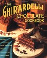 The Ghirardelli Chocolate Cookbook by The Ghirardelli Chocolate C...