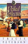 A Veiled Reflection (Westward Chronicles, #3)