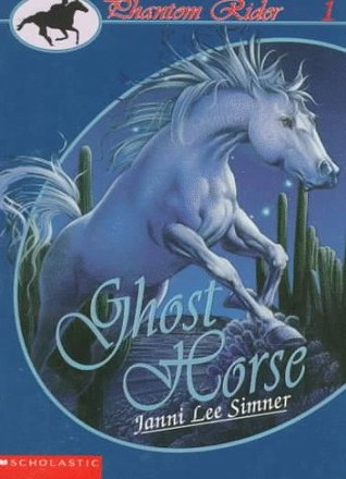 Ghost Horse (Phantom Rider #1)