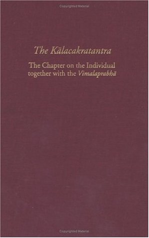The Kalacakra Tantra by Vesna A. Wallace