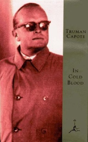 In Cold Blood: A True Account of a Multiple Murder and Its Consequences (Modern Library)