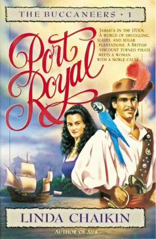 Port Royal by Linda Lee Chaikin