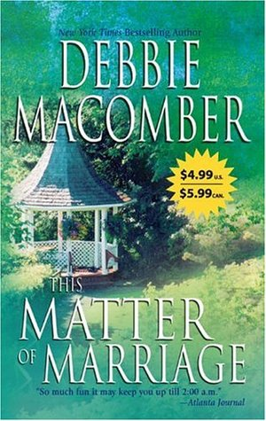This Matter of Marriage by Debbie Macomber