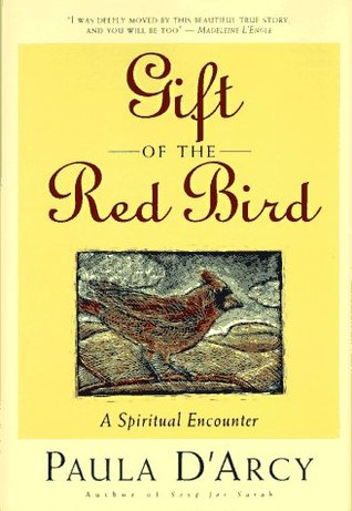 Gift of the Red Bird by Paula Darcy