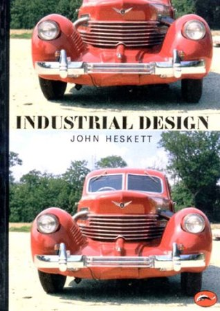 Industrial Design by John Heskett