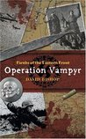 Fiends of the Eastern Front: Operation Vampyr