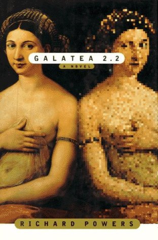 Galatea 2.2 by Richard Powers