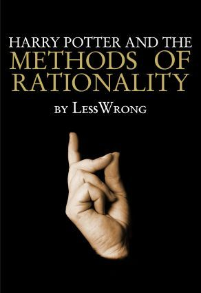 Get Harry Potter and the Methods of Rationality by Eliezer Yudkowsky, Les Wrong PDF