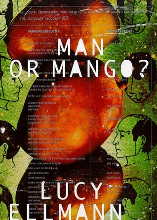 Man or Mango? by Lucy Ellmann