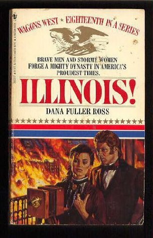 Wagons West #18 Illinois by Dana Fuller Ross