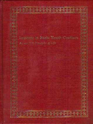 Institute in Basic Youth Conflicts: Research in Principles of Life