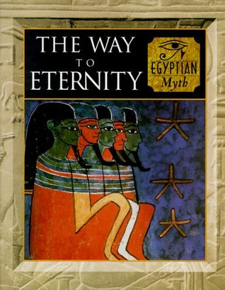 The Way to Eternity by Fergus Fleming