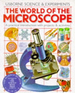 The World of the Microscope by Chris Oxlade