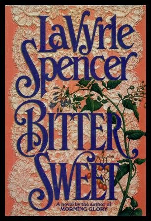 Bitter Sweet by LaVyrle Spencer