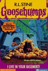 I Live in Your Basement! (Goosebumps, #61)