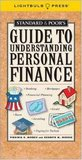Standard & Poor's Guide to Understanding Personal Finance (Standard & Poor's Guide to)