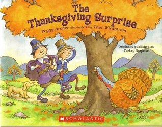 The Thanksgiving Surprise by Peggy Archer