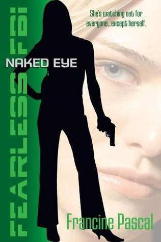 Naked Eye (Fearless FBI, #4)