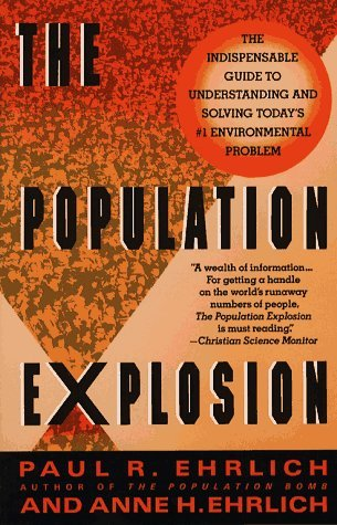ehrlichs population bomb How they sold paul ehrlich's 'the population bomb' – threats of famine, dead children, bombs, nuclear war, & oblivion.
