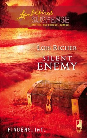 Silent Enemy by Lois Richer