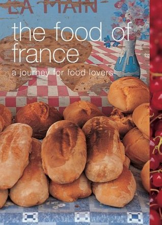 Food of France by Maria Villegas
