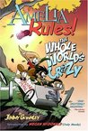 Amelia Rules! Volume 1: The Whole World's Crazy (Amelia Rules! #1)