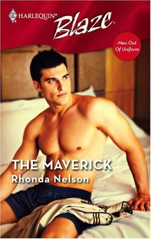 The Maverick by Rhonda Nelson