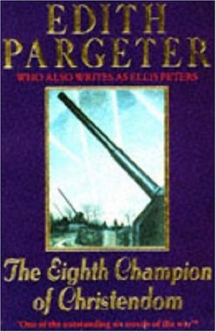 The Eighth Champion of Christendom by Edith Pargeter