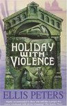 Holiday with Violence