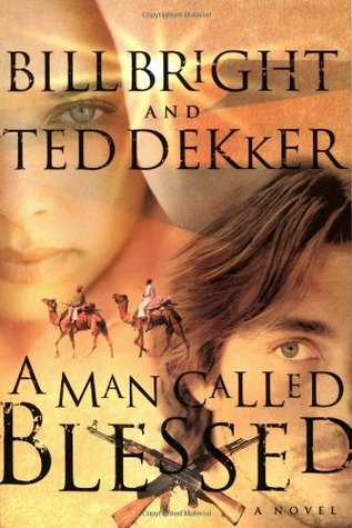 A Man Called Blessed by Bill Bright