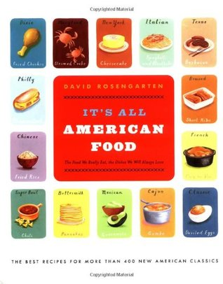 It's All American Food by David Rosengarten