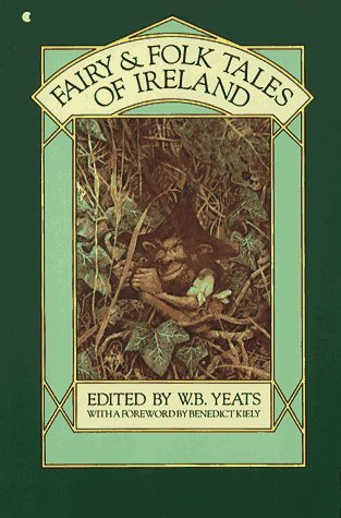 Fairy and Folk Tales of Ireland by W.B. Yeats
