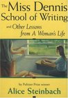 The Miss Dennis School of Writing: And Other Lessons from a Woman S Life