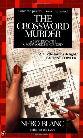 The Crossword Murder by Nero Blanc