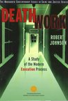 Death Work: A Study of the Modern Execution Process