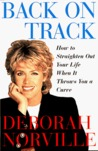 Back on Track: How to Straighten Out Your Life When It Throws You a Curve