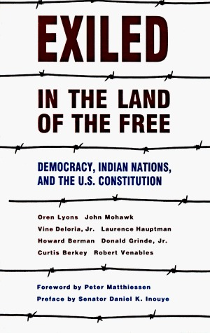 Exiled in the Land of the Free by Oren Lyons