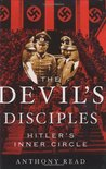 The Devil's Disciples: Hitler's Inner Circle