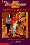 Abby and the Secret Society (Baby-Sitters Club Mystery, #23)