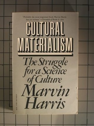 Cultural Materialism by Marvin Harris
