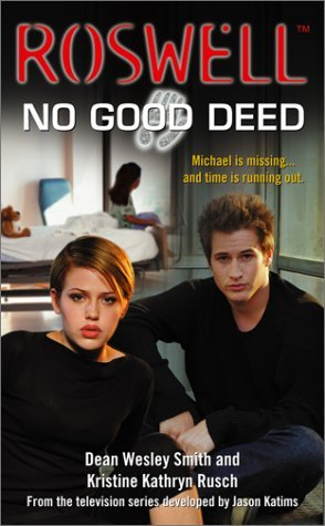 No Good Deed by Dean Wesley Smith