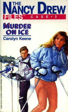 Murder On Ice (Nancy Drew: Files, #3)
