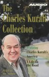 The Charles Kuralt Collection: Charles Kuralt's America/A Life on the Road