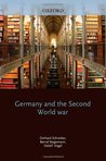 Germany and the Second World War: Volume III: The Mediterranean, South-East Europe, and North Africa 1939-1941 (from Italy's Declaration of Non-Belligerence to the Entry of the United States Into the War)