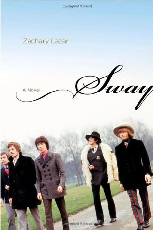 Sway by Zachary Lazar